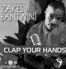 Zakes Bantwini - Clap Your Hands (Club Mix) ft Xolani Sithole
